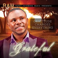 Grateful — Randy Agyemang