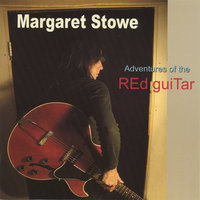 Adventures of the Red Guitar — Margaret Stowe