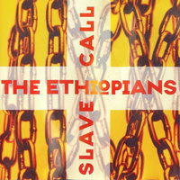 Slave Call — The Ethiopians