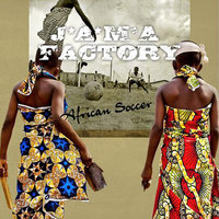 African Soccer — Jama Factory