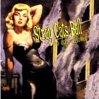 Stray Cats Ball, No Dogs Allowed — сборник