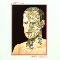 Artificial Intelligence — John Cale