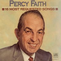 16 Most Requested Songs — Фредерик Лоу, Percy Faith & His Orchestra