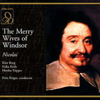 The Misery Wives of Windsor — Hertha Töpper, Erika Koth, Karl Christian Kohn, Kim Borg, Fritz Rieger, Sinfonieorchester des Bayerischen Rundfunks & Chor des Bayerischen Rundfunks