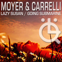 Lazy Susan/Going Submarine EP — Moyer & Carrelli