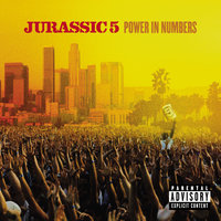 Power In Numbers — Jurassic 5