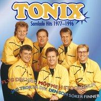 Tonix - Flyg Din Väg