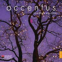 Accentus — Франц Шуберт, Accentus, Laurence Equilbey