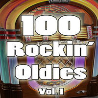 100 Rockin' Oldies, Vol. 1 — сборник