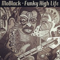 Funky High Life — Moblack