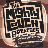 The Mighty Couch Potatoes — The Mighty Couch Potatoes