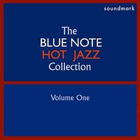 "The Blue Note Hot Jazz Collecton, Vol. One — Meade ""Lux"" Lewis, Charlie Christian, Sidney Bechet, George Lewis, Bunk Johnson, Edmond Hall"