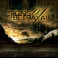 West Of Bliss — Signs of Betrayal