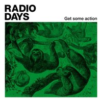 Get Some Action — Radio Days