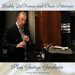 Buddy DeFranco and Oscar Peterson Play George Gershwin — Herb Ellis / Ray Brown, Buddy DeFranco And Oscar Peterson
