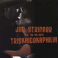 Triskaidekaphilia — Jim Stringer and the AM Band