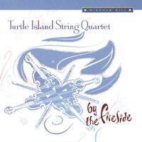 By the Fireside — Turtle Island String Quartet
