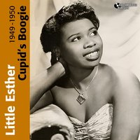 Cupid's Boogie — Little Esther