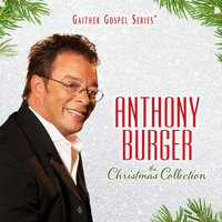 The Christmas Collection — Anthony Burger, Koos Du Plessis