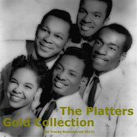 Gold Collection — The Platters