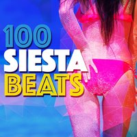 100 Siesta Beats — Chillstep Unlimited, Siesta del Mar, Cafe Buddha Beat, Cafe Buddha Beat|Chillstep Unlimited|Siesta del Mar