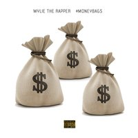 Money Bags — Wylie the Rapper