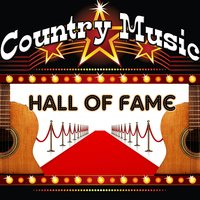 Country Music Hall Of Fame — сборник