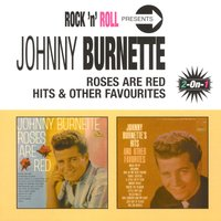 Roses Are Red/Hits & Other Favourites — Johnny Burnette