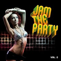 Jam The Party Vol. 2 — сборник