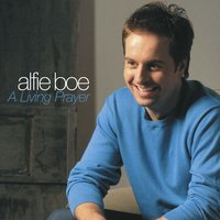 A Living Prayer / Abide With Me — Alfie Boe, Royal Liverpool Philharmonic Orchestra, John Owen Edwards