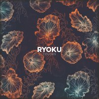 Colors — Ryoku