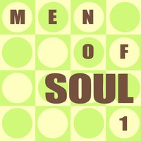 The Men Of Soul 1 — сборник