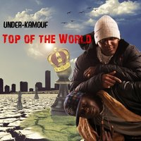 Top of the World — Under-kamouf
