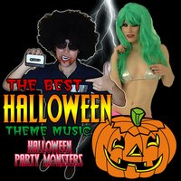 The Best Halloween Theme Music — Halloween Party Monsters