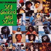 Sly, Wicked And Slick — Sly Dunbar