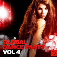 Global Dance Party, Vol. 4 — сборник