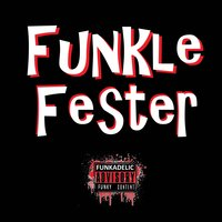 Don't Stop the Groove — Funkle Fester