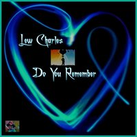 Do You Remember — Lew Charles