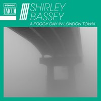 A Foggy Day in London Town — Shirley Bassey, Geoff Love, Джордж Гершвин
