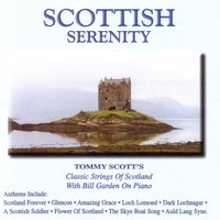 Scottish Serenity — Tommy Scott, Bill Garden, Tommy Scott|Bill Garden
