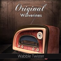 Wabble Twister — Original Wolverines