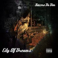City of Dreams — Sincere Da Don