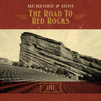The Road To Red Rocks Live — Mumford & Sons