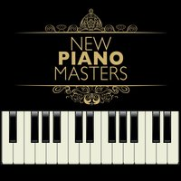 New Piano Masters — Classical New Age Piano Music