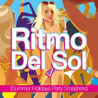 Ritmo Del Sol (Summer Holidays Party Smashers) — сборник