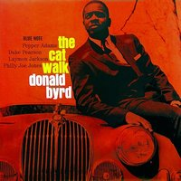 The Cat Walk — Donald Byrd, Donald Byrd And 125th Street, N.Y.C.