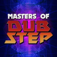 Masters of Dubstep — сборник