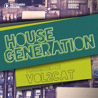 House Generation Presented by Vol2cat — Vol2Cat