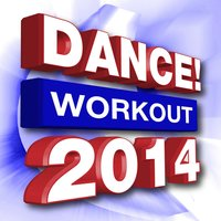 Dance! Workout 2014 — Workout Dance Factory