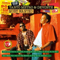Most Wanted — Tanto Metro & Devonte